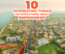 10 Interesting Things You Should Know About Madhavaram